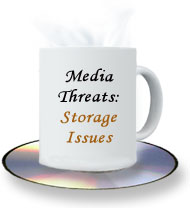 Media Threats: Storage Issues